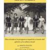 Seminario permanente Otra mirada a la posguerra española a través del género y la cultura visual