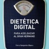 Seminario permanente Dietética digital. Mañana 27 de abril